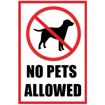 """""""No Pets Allowed"""" Stickers"""